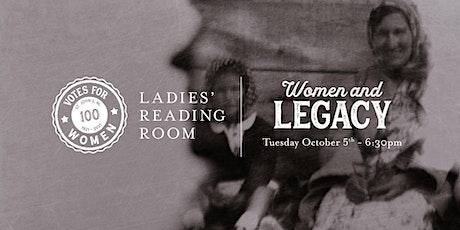 Ladies' Reading Room - Women & Legacy tickets