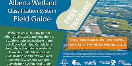 Alberta Wetland Classification System Field Guide - Online Training tickets