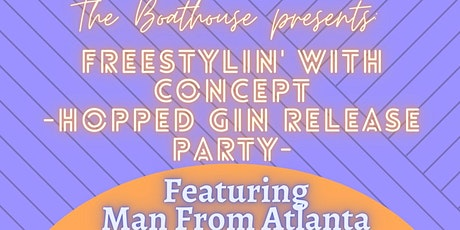 Freestylin' with Concept @ The Boathouse tickets