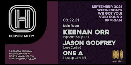 Housepitality SF presents Keenan Orr, Jason Godfrey, One A tickets