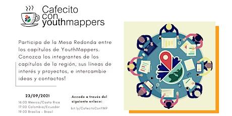 Cafecito con YouthMappers: Mesa Redonda Capítulos Latino-américa entradas