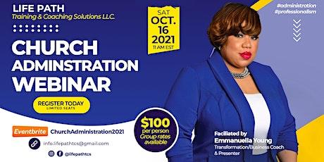 Church Administration 2021 tickets