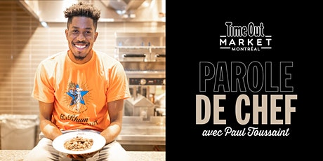 Parole de Chef: Paul Harry Toussaint tickets