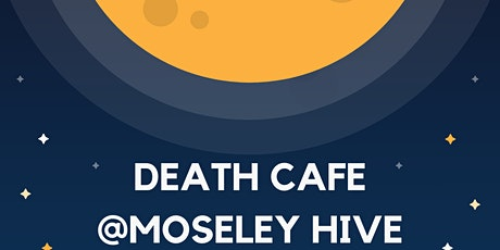 Death Cafe  @Moseley Hive tickets