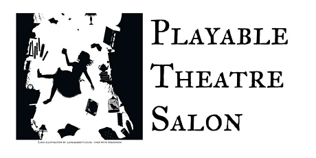 Monthly Playable Theatre Salon tickets