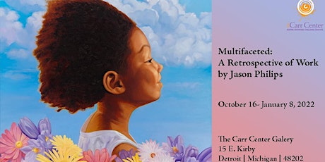 """""""Multifaceted: A Retrospective of Work by Jason Philips"""" tickets"""