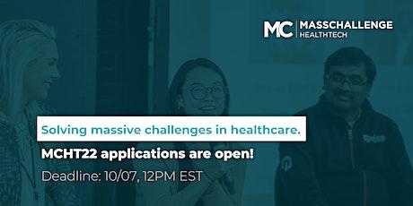 MassChallenge HealthTech Program: Info Sessions tickets