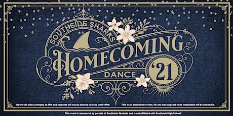 Southside High School Parent Sponsored Homecoming Dance 2021 tickets