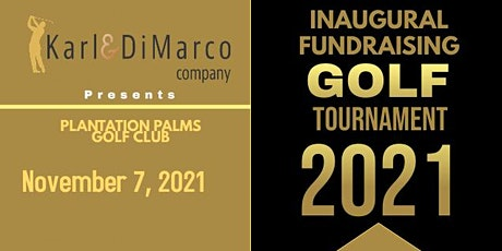 Karl and DiMarco Company Inaugural Fundraising Golf Tournament tickets