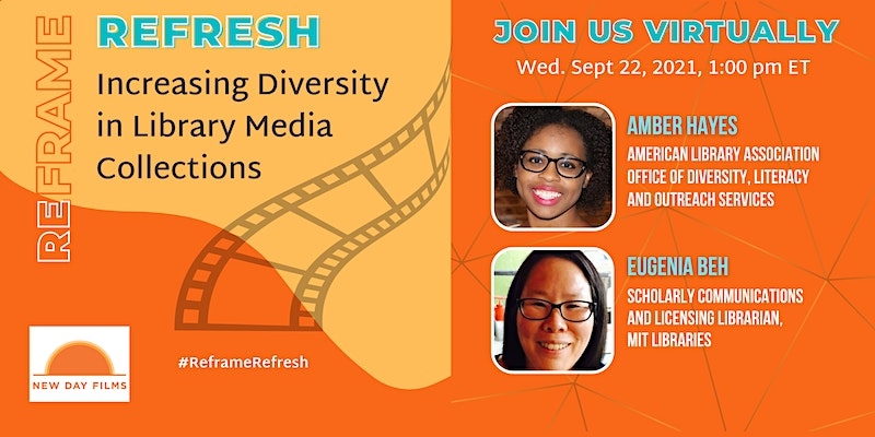 Reframe & Refresh: Increasing Diversity in Library Media Collections