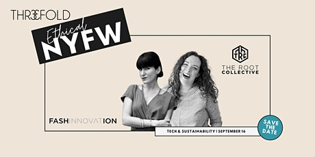 Ethical NYFW | Using Technology to  Increase Sustainable Fashion tickets