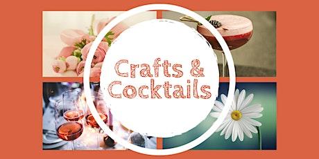 Crafts & Cocktails tickets