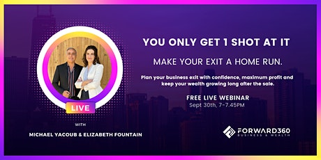 How To Increase Your Business Value & Achieve The Ultimate Lifestyle tickets