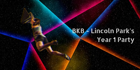 BKB Lincoln Park's Year 1 Party! tickets