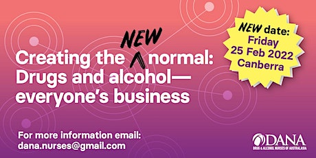 Creating the New Normal: Drugs and Alcohol,  Everyone's Business tickets