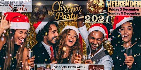 Single Souls VIP Christmas Party Weekender tickets
