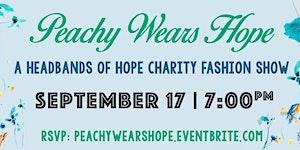 Headbands of Hope Charity Fashion Show
