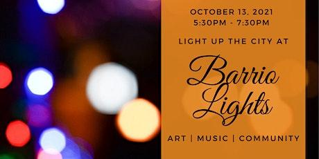 Barrio Lights 2021: Light Up The City tickets