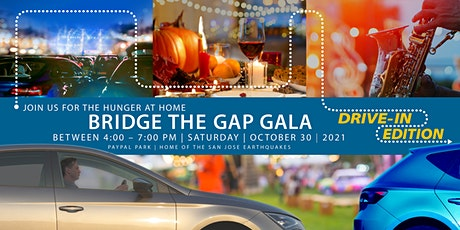 Hunger at Home Bridge the Gap Gala – Drive In Edition tickets