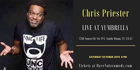 Have-Nots Comedy Presents Chris  Priester tickets