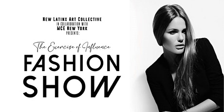 Fashion Show: The Exercise of Influence tickets