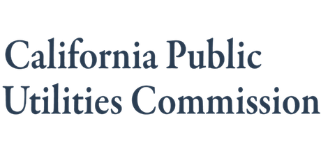 California Public Utilities Commission's (CPUC) Virtual Open House tickets