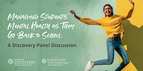 Managing Students' Mental Health as They Go Back to School tickets