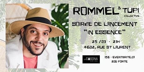 """Rommel & Tupi Collective - """"In Essence"""" ( lancement) tickets"""