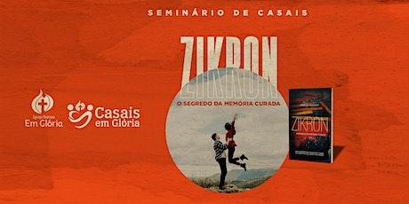 Seminário de  Casais Zikron tickets