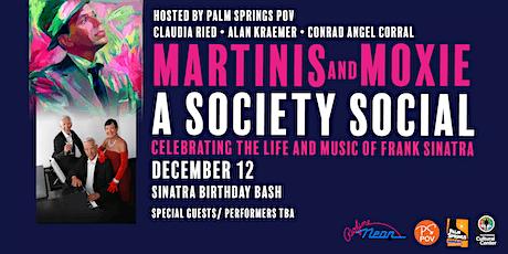 MARTINIS AND MOXIE: A SOCIETY SOCIAL- BIRTHDAY BASH! tickets