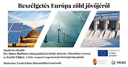 Future of Europe: Beszélgetés Európa zöld jövőjéről tickets