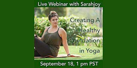 Creating a Healthy Foundation in Yoga | FREE WEBINAR tickets