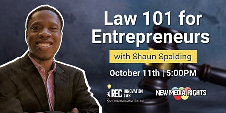 Law 101 for Entrepreneurs with Shaun Spalding of New Media Rights tickets