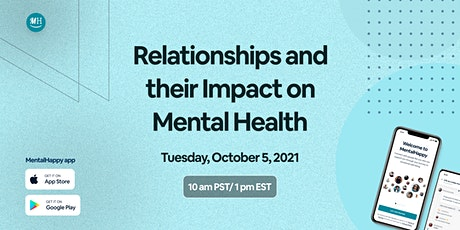 Relationships and their Impact on Mental Health tickets