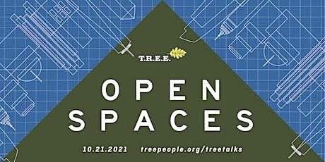 T.R.E.E. Talks - Open Spaces tickets