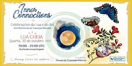 LUA CHEIA - Celebraçãoes da Lua e do Sol ingressos