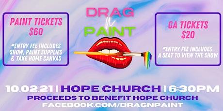 Drag N' Paint- Hope Church tickets