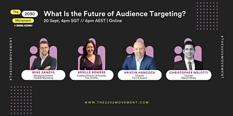 2030 Movement: What Is the Future of Audience Targeting? tickets