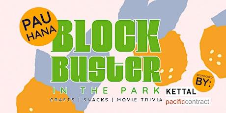 Pau Hana- BLOCKbuster in the Park tickets