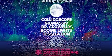 Collidoscope w/ Giomassiv   Dr. Crowelly   Boogie Lights   Tesselation tickets