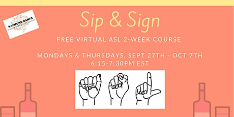 Sip & Sign: Free Virtual American Sign Language Classes tickets