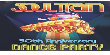 The Soul Train 50th Anniversary Dance Party tickets