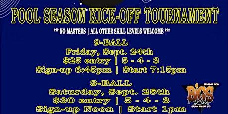 POOL SEASON KICK-OFF TOURNAMENT at Bigs Bar tickets