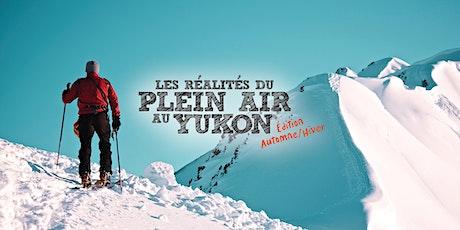 Les réalités du plein air au Yukon tickets