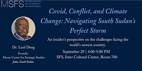 Covid, Conflict, and Climate Change: Navigating South Sudan's Perfect Storm tickets