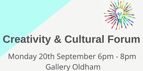Oldham Creativity and Cultural Forum tickets