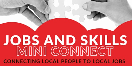 Jobs and Skills Mini Connect - 28th September 2021 tickets