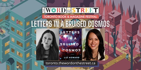 Letters in a Bruised Cosmos: A Conversation with Liz Howard tickets