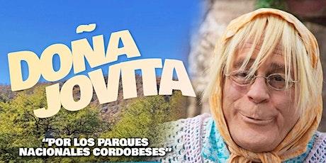 ¡Doña Jovita por los Parques Nacionales Cordobeses! entradas