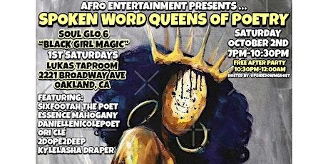 "SOUL GLO 6! 1ST SATURDAYS ""BLACK GIRL MAGIC - QUEENS OF SPOKEN WORD POETRY"" tickets"